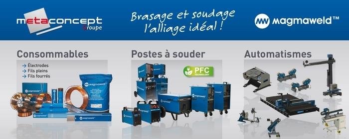 METACONCEPT, distributeur exclusif France des produits et matériels de soudage MAGMAWELD